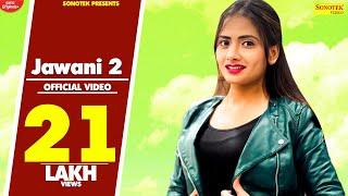 Jawani 2 – Rahul Puthi – Ruchika Jangid