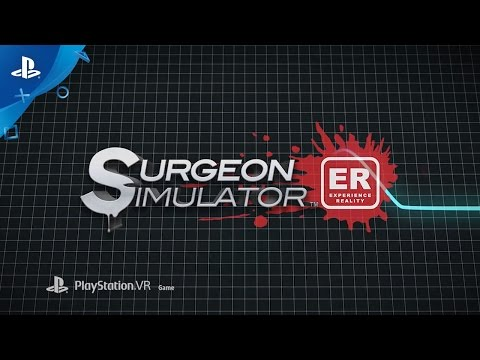 Surgeon Simulator: Experience Reality Trailer