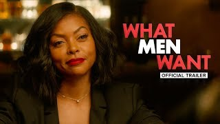 What Men Want (2019) - Official HD