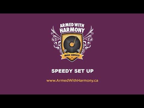 Saskatoon Special Events DJ - Speedy Set Up - Armed With Harmony
