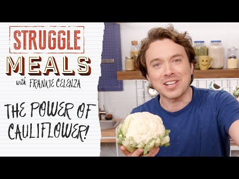 The Power of Cauliflower | Struggle Meals