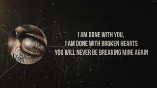Done with broken hearts - Dead by April (Lyrics)