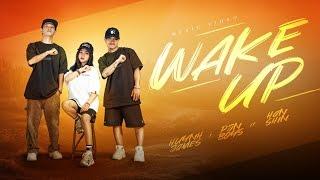 WAKE UP - Huỳnh James x Pjnboys ft. Hân Shin ( Official MV )