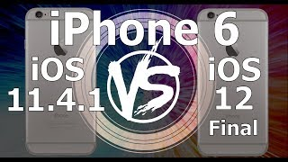 iPhone 6 : iOS 12 Final vs iOS 11.4.1 Speed Test (Build 16A366)