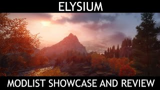 ELYSIUM - Skyrim SE Modlist - Showcase & Review