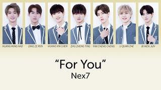 乐华七子NEX7 - For You (为你) lyrics 歌词 (CHN/PINYIN/ENG)