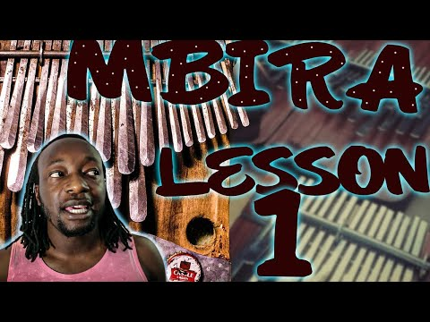MBIRA LESSON 1 - African Music History and Culture