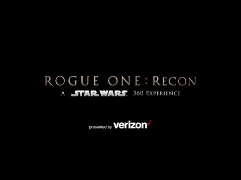 Rogue One: Recon - A Star Wars 360 Experience by Star Wars