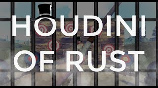 The Houdini Of Rust (ESCAPING A TRAP BASE)