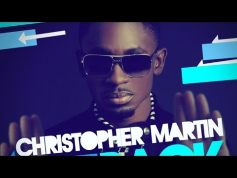 Christopher Martin - I Can See [Intoxxicated Riddim] January 2015