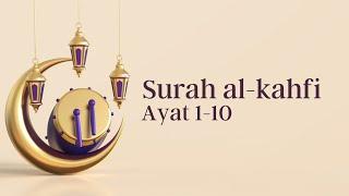 Surat Al Kahfi Ayat 1 10terjemahan Mp3 Fast Download Free