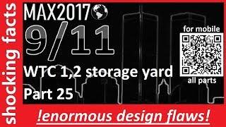 9/II - shocking facts -Part 25 - WTC 1,2 storage yard - (enorme Konstruktionsfehler zu sehen)