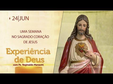 Experiência de Deus   24-06-2019   1º Dia da Novena do Sagrado Coração de Jesus