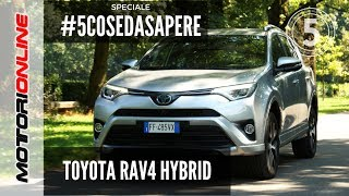 Toyota RAV4 Hybrid | Le 5 cose da sapere