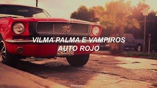Vilma Palma e Vampiros - Auto Rojo [Lyrics]