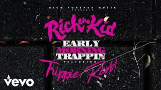 rich-the-kid-early-morning-trappin-audio-ft-trippie-redd.jpg