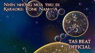 Karaoke Nhìn những mùa thu đi - Tone Nam