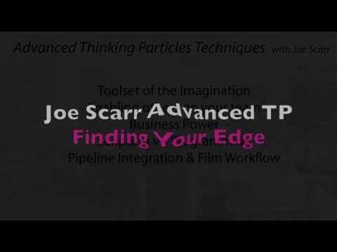 Part 5 : Joe Scarr Advanced thinkingParticles Techniques -  Finding your Edge