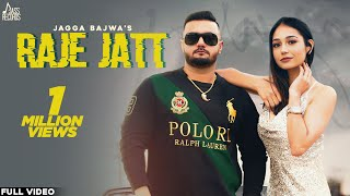 Raje Jatt – Jagga Bajwa Video HD