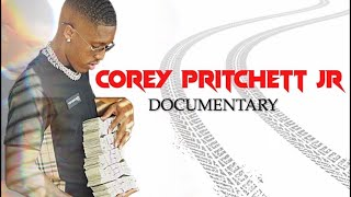 COREY PRITCHETT DOCUMENTARY | The Rise Of Corey