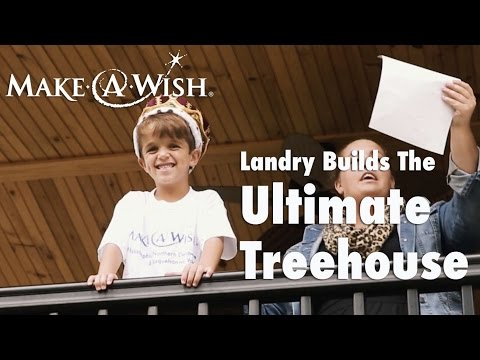 Landry Builds the Ultimate Treehouse with Make-A-Wish Philadelphia