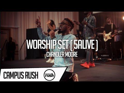 Worship Set // Chandler Moore // 5ALIVE // #CAMPUSRUSH