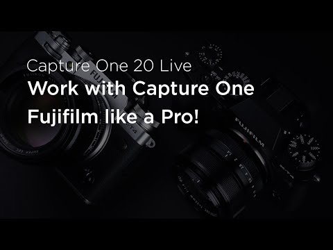 Capture One 20 Live : Know-how | Work with Capture One Fujifilm like a Pro!