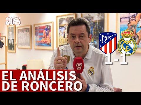 ATLÉTICO MADRID 1 REAL MADRID 1   Roncero manda un mensaje a la afición del Atlético   AS