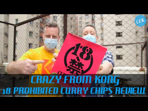 18 Prohibited Curry Chips - Crazy From Kong Review