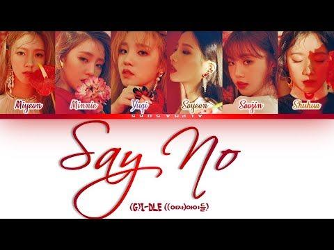 (G)I-DLE (여자아이들) - Say No / Put It Straight [싫다고 말해] Color Coded 가사/Lyrics [Han Rom Eng]