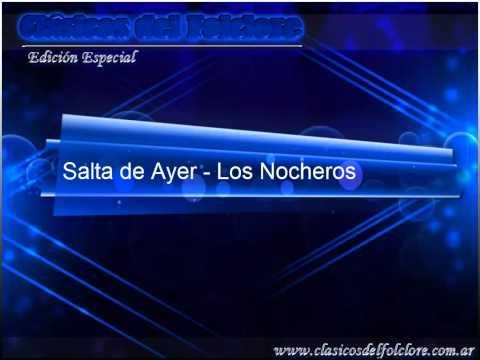 Salta de Ayer - Los Nocheros - Clasicos del Folclore Argentino (Bonus)