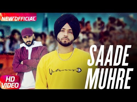 Saade Muhre (Full Video) Gurpreet Hehar feat Slambassdo