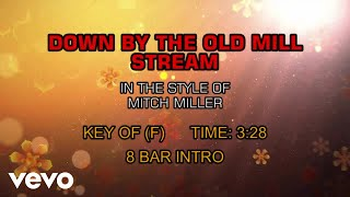 Mitch Miller & The Gang - Down By The Old Mill Stream (Karaoke)