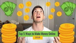 Top 5 Ways to Make Money Online in 2019