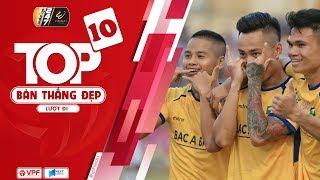 Top 10 bàn thắng đẹp nhất lượt đi Wake-Up 247 V.League 2019 | VPF Media
