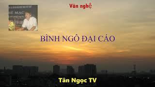 Đọc văn bản BÌNH NGÔ ĐẠI CÁO & giai thoại về Nguyễn Trãi