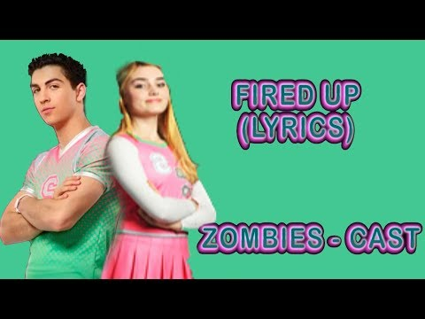 Fired Up (Music Video) [With Lyrics] - Cast ZOMBIES