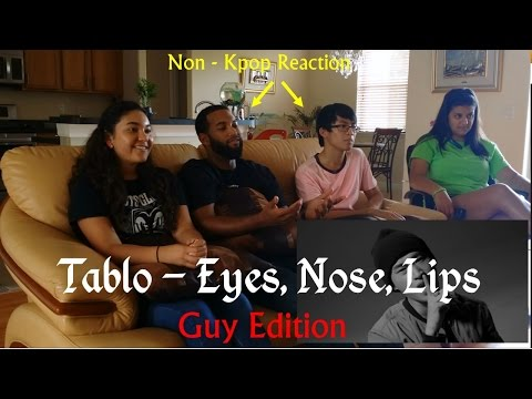 Tablo - Eyes, Nose, Lips Cover - Non-Kpop Fan Reaction - Guy Edition