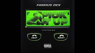 Famous Dex - Pick It Up (Clean) (feat. A$AP Rocky) (Radio Edit) (Best Edit)