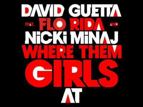 Baixar WHERE THEM GIRLS AT - DAVID GUETTA FT. FLO RIDA [CHIPMUNK]