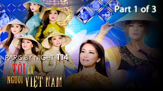 Paris By Night 114 - Tôi Là Người Việt Nam (Disc 1 of 3) Full Program
