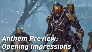 Anthem hands-on: impressions from the opening hours