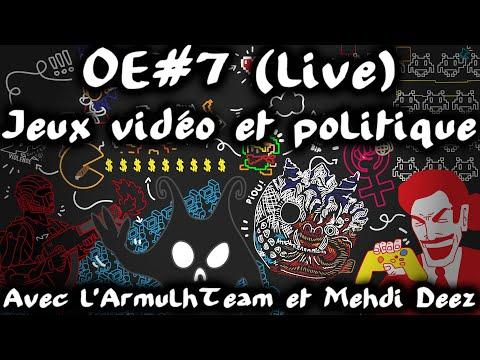 Jeux vidéo et politique - avec l'ArmulhTeam et Mehdi Deez #OuverturedEsprit 7