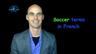 Soccer terms in French