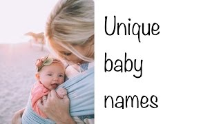 Unique baby name ideas