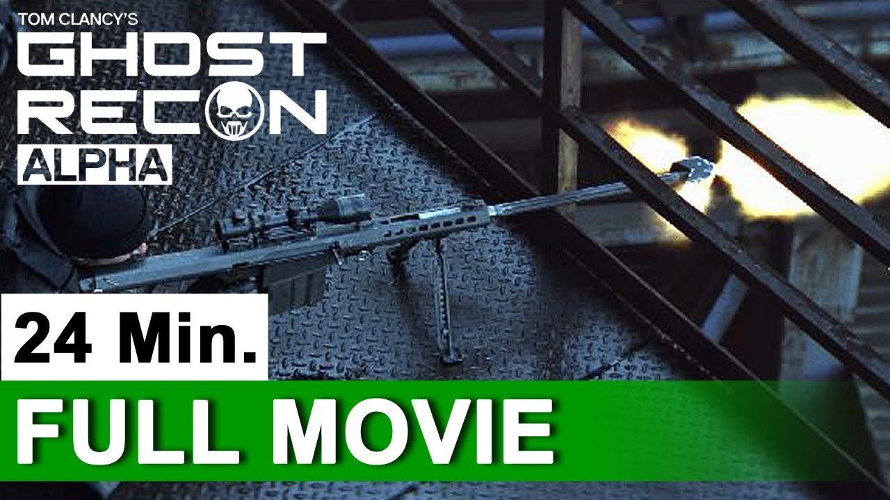 Ghost Recon: ALPHA - Full Live-Action Movie (2012) | HD ...