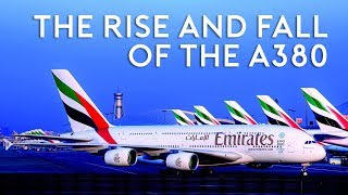 The Rise and Fall of the A380
