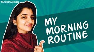 Anchor Syamala Shares Her Morning Routine..