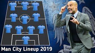Manchester City Starting Lineup 2019 With Rodri