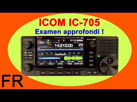 ICOM IC-705 Évaluation et tour complet